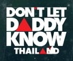 DLDK: Don't Let Daddy Know Thailand 2018