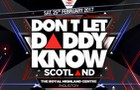 DLDK: Don't Let Daddy Know Scotland 2017