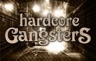 Hardcore Gangsters 2017