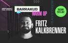 Barrakud 2018 Warm Up! w/ Fritz Kalkbrenner