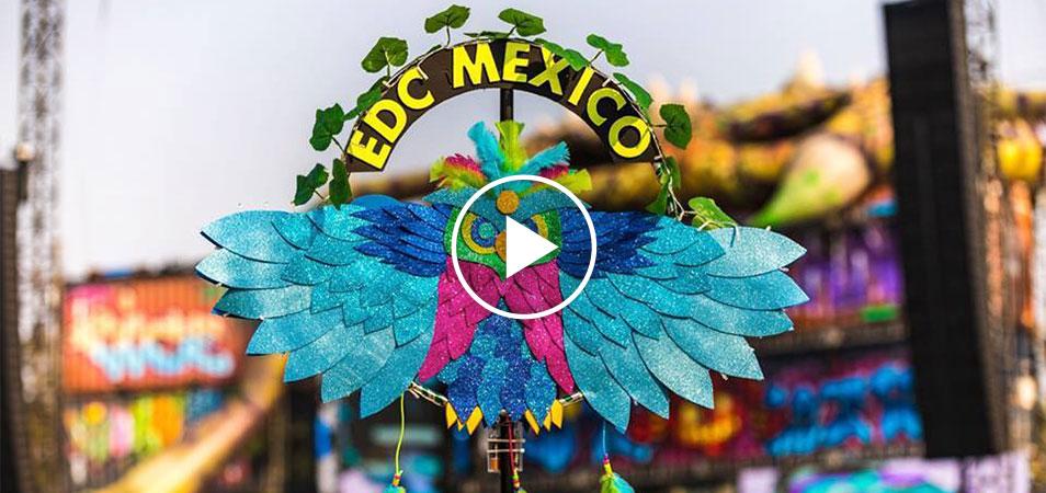 WATCH: The EDC Mexico 2018 Trailer Está Aqui