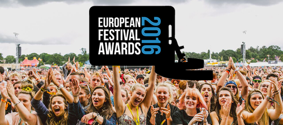 European Festival Awards 2016: The Nominees